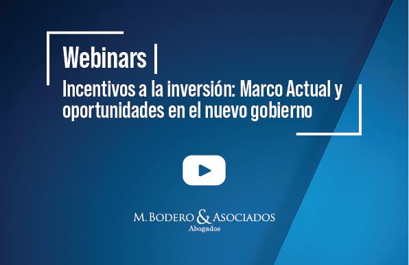 webinars Incentivos a la inversión Marco Actual y oportunidades en el nuevo gobierno 01